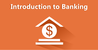 Online Training Course on Introduction to Banking (Introduction to Banking)