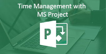 Time Management with MS Project