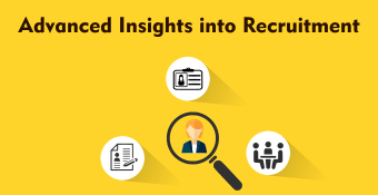 Advanced insights into Recruitment