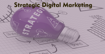 Online Training Course on Strategic Digital Marketing (Strategic Digital Marketing)