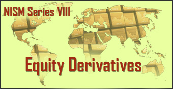 Online Training Course on NISM Series VIII Equity Derivatives (NISM Series VIII Equity Derivatives)