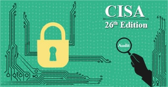 Certified Information Systems Auditor - 26th Edition
