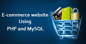 E-commerce website using PHP and MySQL