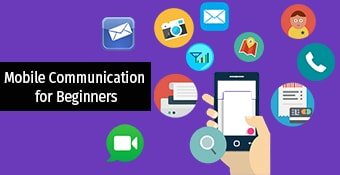 Mobile Communication for Beginners