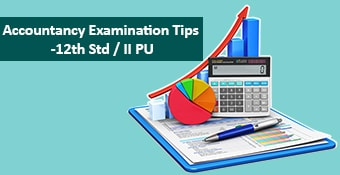 Accountancy Examination Tips 12th Std & II PU