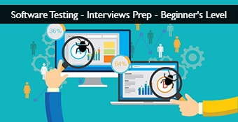 Software Testing - Interviews Prep - Beginners Level