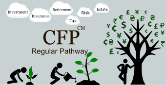 Online Training Course on Certified Financial Planner - Regular Pathway (CFP<sup>CM</sup> Regular Pathway)