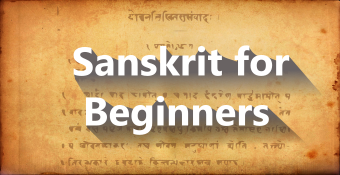 Online Training Course on Sanskrit for Beginners (Sanskrit for Beginners)