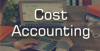 Online Training Course on Cost Accounting - A comprehensive study (Cost Accounting)